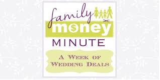 wedding deals a week of wedding deals family money minute sami cone family