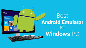windows android emulator best android emulator for windows pc laptop and mac