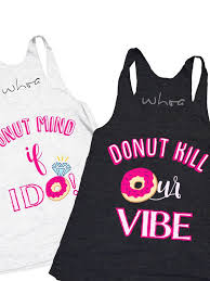 bridesmaids tank tops creative bachelorette shirts for every squad