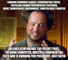 Snowden Meme - ancient aliens meme imgflip