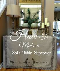How To Measure A Sofa For A Slipcover by How To Make A Sofa Table Slipcover