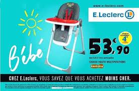 chaise haute b b leclerc lit parapluie e leclerc blimage info