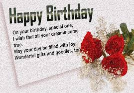 happy birthday on your birthday special one i wish that all your