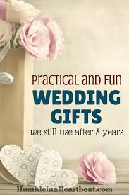 best wedding present the best wedding gifts we received and still enjoy humble in a