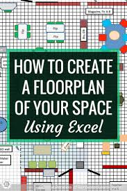 how to create a floorplan of your space in excel renovated learning