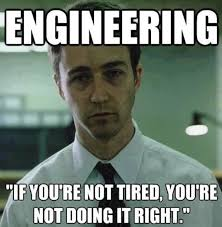 Mechanical Engineer Meme - 26 engineering memes that will make you lose your damn mind