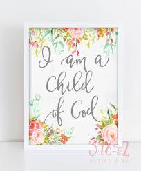 i am a child of god u2013 free printable 398dot2