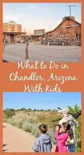 family things to do in chandler az family travel magazine