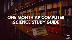 one month ap computer science study guide albert io