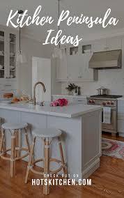 how to install peninsula kitchen cabinets 21 kitchen peninsula ideas basics pros cons design