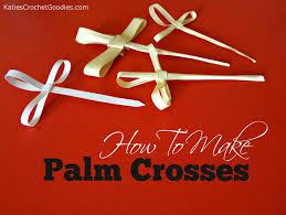 palm sunday crosses palm sunday cross tutorial
