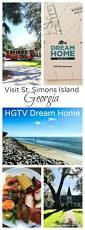 visit st simons island georgia hgtv dream home reluctant