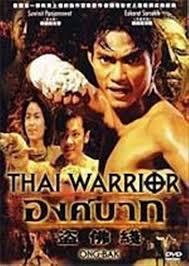 film thailand ong bak full movie ong bak muay thai warrior tony jaa 1 martial arts action movie