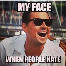 Funny Hater Memes - the haters gonna hate meme you need in your life sayingimages com
