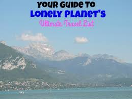 lonely planet ultimate travel list bottom 300 u2014 a journey we love