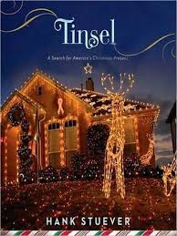Seeking Tinsel Tinsel A Search For America S Present By Hank Stuever
