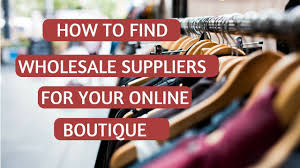 Wholesale Clothing Distributors Usa How To Find Wholesalers U0026 Clothing Suppliers For Boutiques Youtube