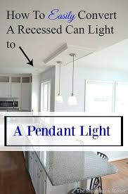kit to convert recessed light to pendant recessed light pendant worth instant pendant light recessed light