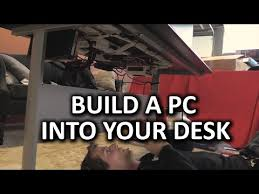 the ultimate space saving pc desk pc build log youtube