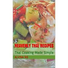 cuisine simple 67 heavenly recipes cooking made simple by alvina ng