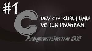 c programlama dersleri 1 dev c kurulumu ve ilk program youtube