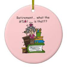 humorous retirement ornaments keepsake ornaments zazzle