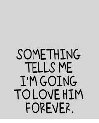 Love Memes For Him - something tells me i m going to love him forever meme on me me