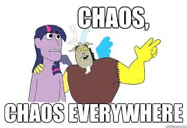 Everywhere Meme - chaos chaos everywhere meme style by mykklaw on deviantart
