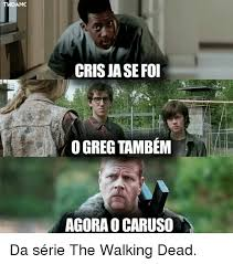 Memes The Walking Dead - 25 best memes about caruso caruso memes