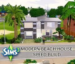 Modern Beach House by The Sims 3 Modern Beach House Speed Build Part 1 The Exterior