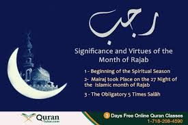 blessings and significance of the holy month of rajab