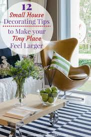 12 small house decorating tips to help your tiny place feel larger