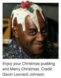 Pudding Meme - 25 best memes about christmas pudding christmas pudding memes