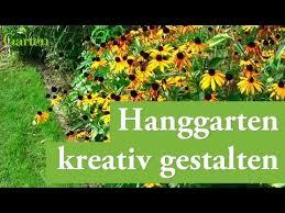 gartentipp hanggarten richtig gestalten youtube