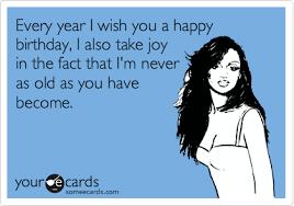 Sarcastic Happy Birthday Wishes Invisible Muslimah Young Hotsy Totsy