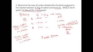 stoichiometry practice percent yield problems youtube