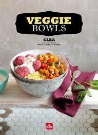 meilleur livre cuisine vegetarienne veggie bowls biblio livre recette livre et recettes