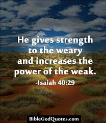 god strength isaiah 40 29 weekly health scripture