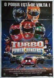 Turbo Power Rangers 2 - cartaz poster do filme turbo power rangers r 10 00 em mercado livre