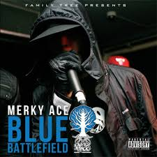 merky ace blue battlefield lyrics and tracklist genius