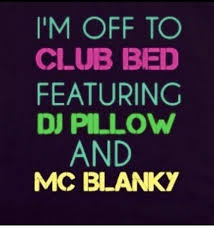 Im A Dj Meme - i m off to club bed featuring dj pillow and mc blanky club meme