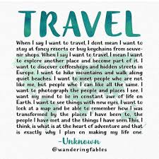 Travel When I say I want to travel I don t mean I want to stay