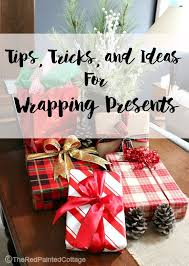 how to wrap presents tips tricks and ideas for wrapping presents the red painted