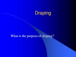 What Is Drape Draping Powerpoint