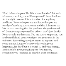 quote about time well spent find balance breathe trust and let go