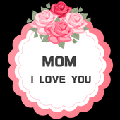 mothers day stickers s day sticker free apk free entertainment app
