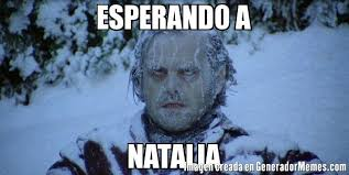 Natalia Meme - esperando a natalia meme de fr祗o imagenes memes generadormemes