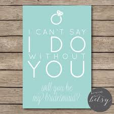 ask bridesmaids cards will you be my bridesmaid printable card to ask your