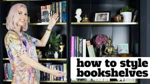how to style bookshelves sarahakwisombe com youtube