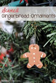 scented gingerbread ornaments the benson